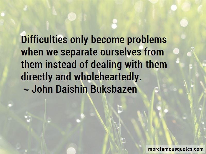 John Daishin Buksbazen Quotes Pictures 3