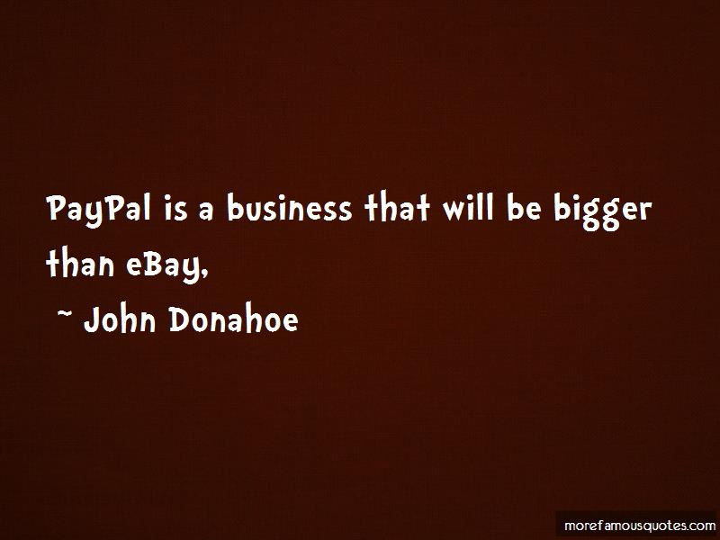 John Donahoe Quotes Pictures 3