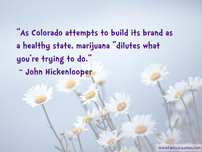 John Hickenlooper Quotes Pictures 3