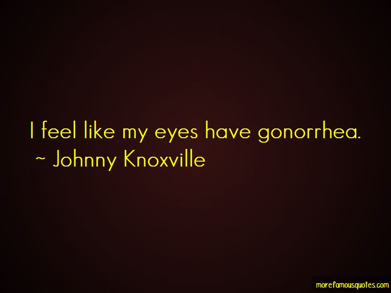 Johnny Knoxville Quotes Pictures 2