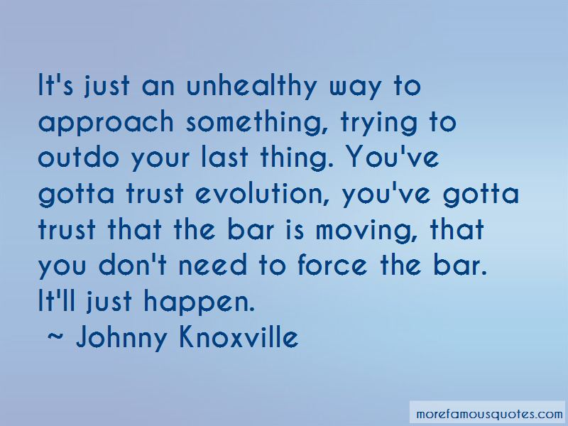Johnny Knoxville Quotes Pictures 4