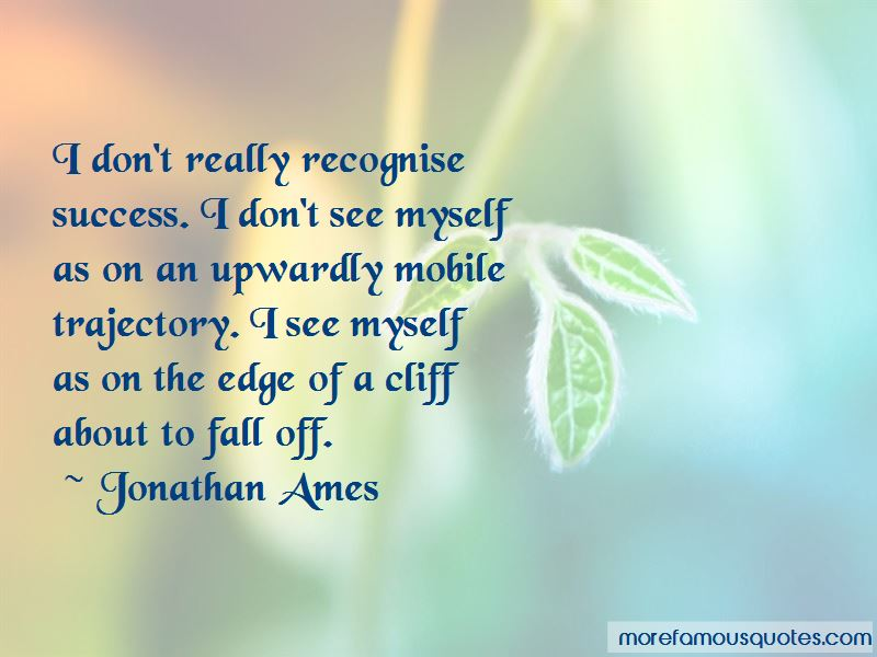 Jonathan Ames Quotes Pictures 3