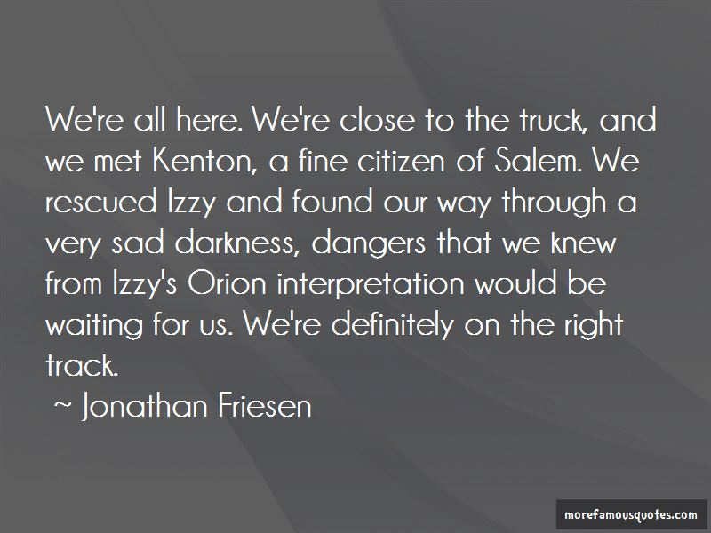 Jonathan Friesen Quotes Pictures 3