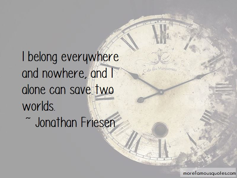 Jonathan Friesen Quotes Pictures 4