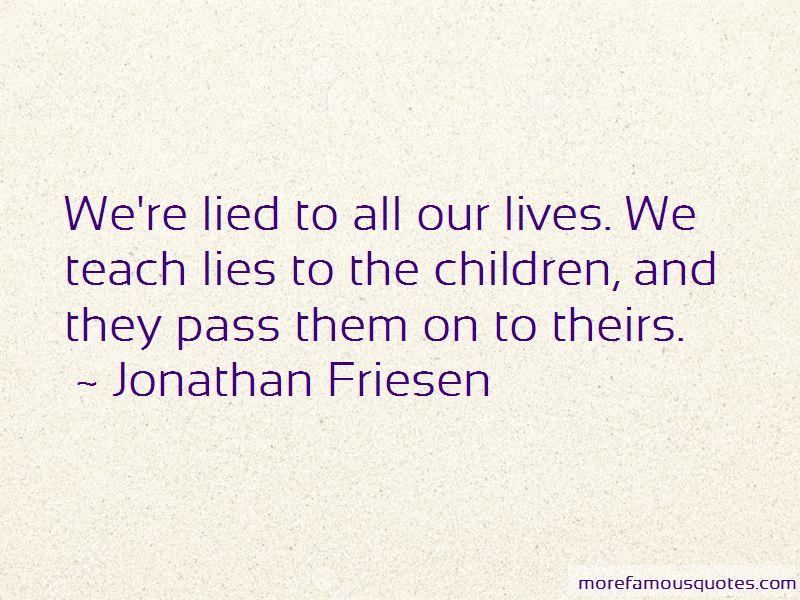 Jonathan Friesen Quotes