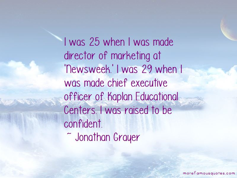 Jonathan Grayer Quotes Pictures 3