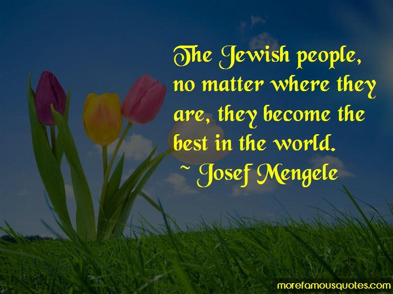 Josef Mengele Quotes Pictures 2