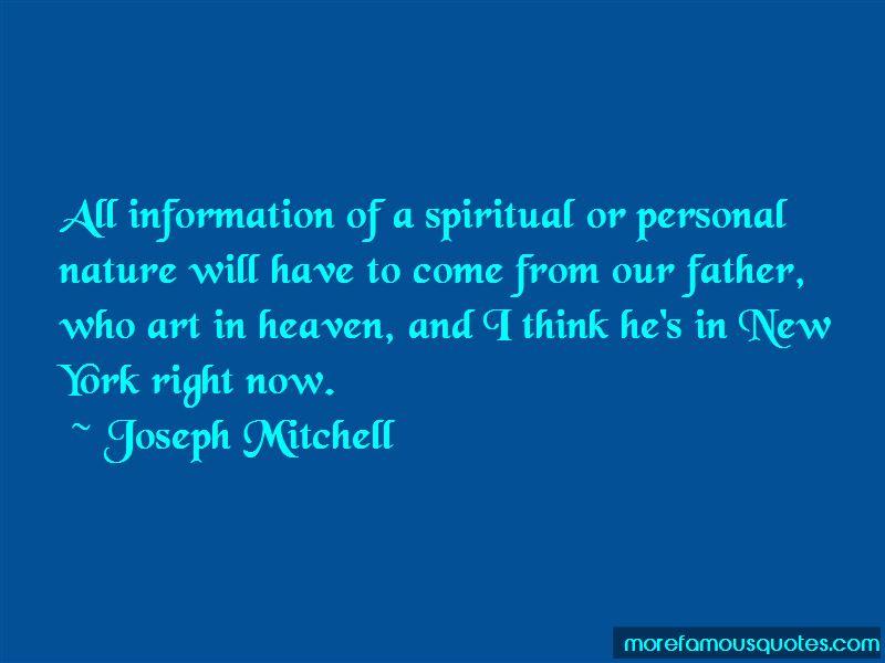 Joseph Mitchell Quotes Pictures 4