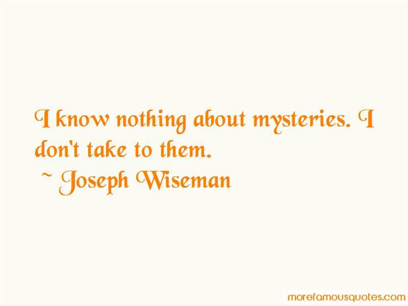Joseph Wiseman Quotes Pictures 2
