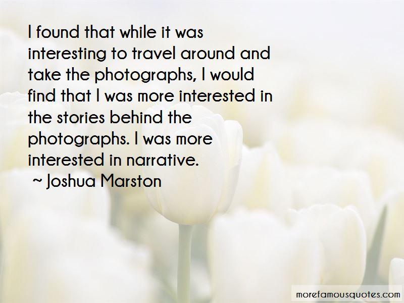 Joshua Marston Quotes Pictures 2