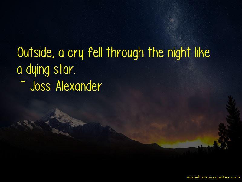 Joss Alexander Quotes