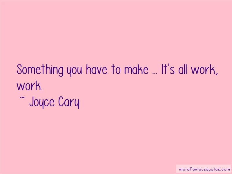 Joyce Cary Quotes Pictures 4