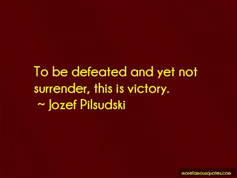Jozef Pilsudski Quotes Pictures 2