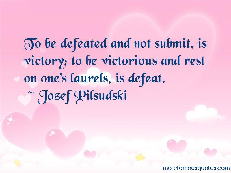 Jozef Pilsudski Quotes