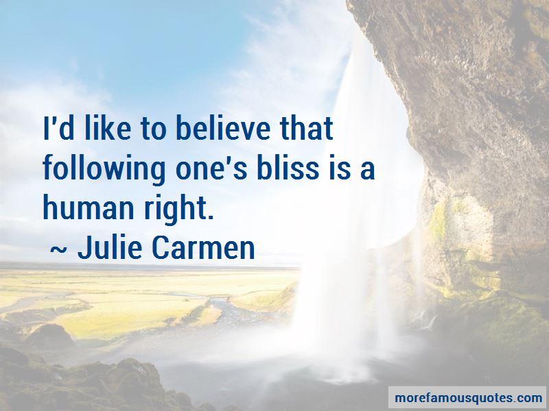 Julie Carmen Quotes Pictures 3