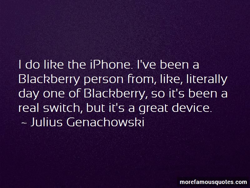 Julius Genachowski Quotes