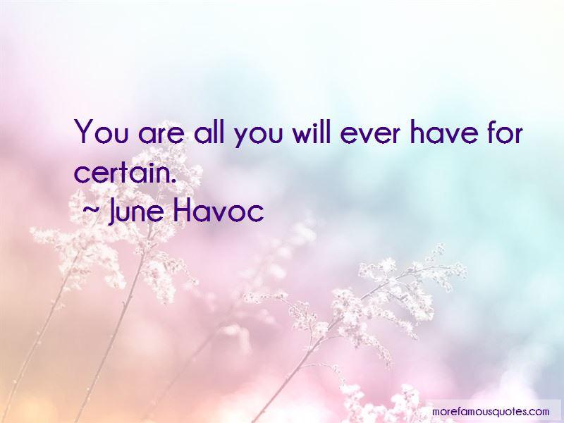 June Havoc Quotes Pictures 3