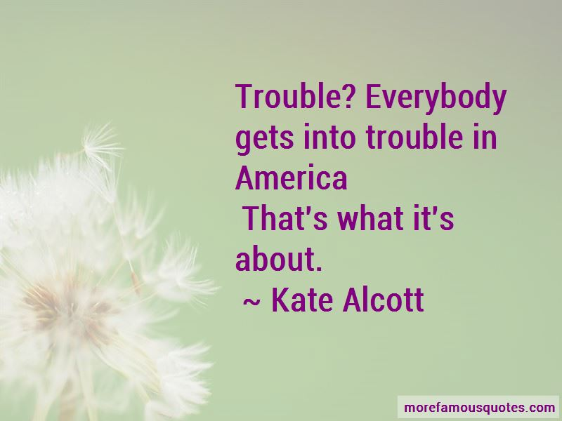 Kate Alcott Quotes Pictures 4