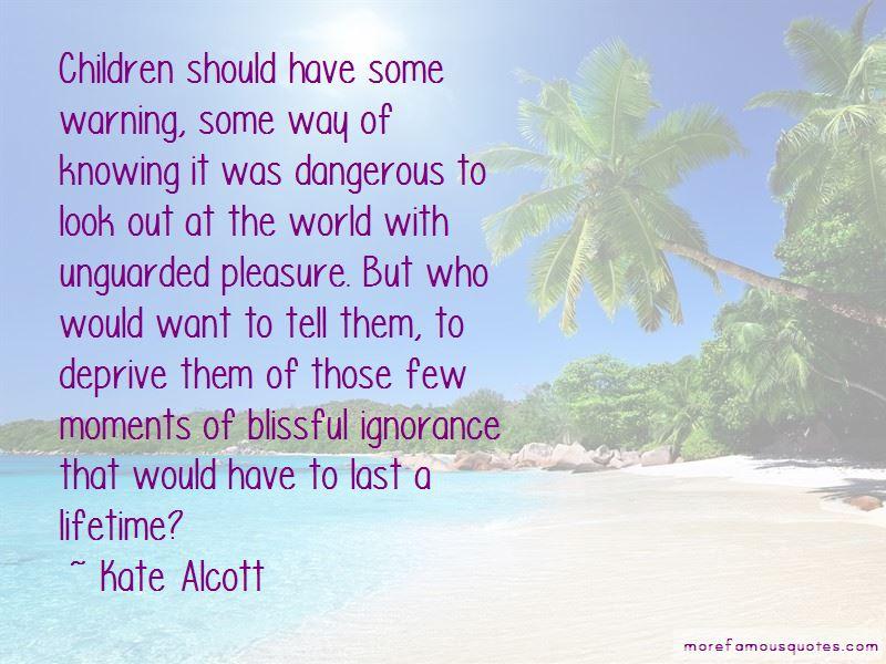 Kate Alcott Quotes