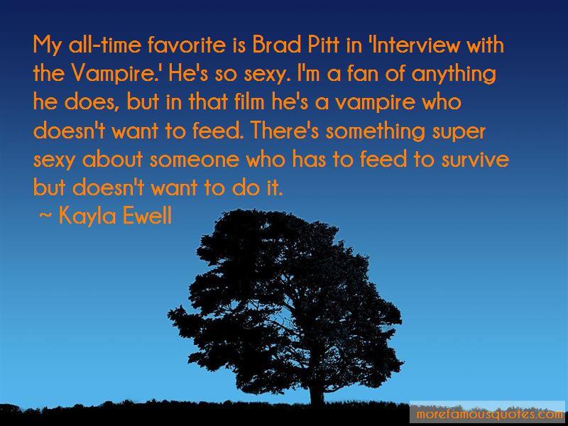 Kayla Ewell Quotes