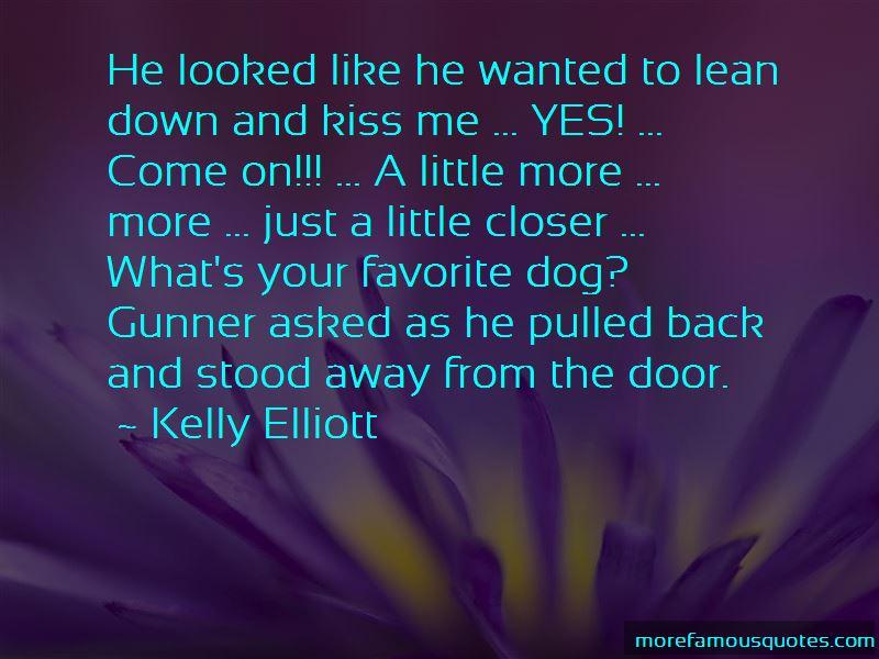 Kelly Elliott Quotes Pictures 3
