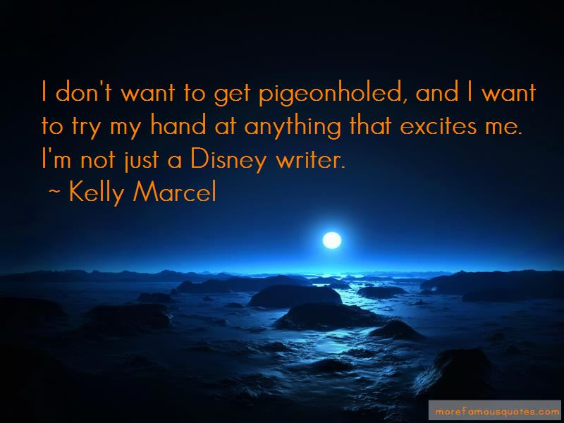 Kelly Marcel Quotes