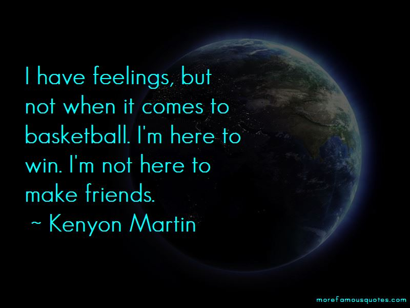 Kenyon Martin Quotes Pictures 3