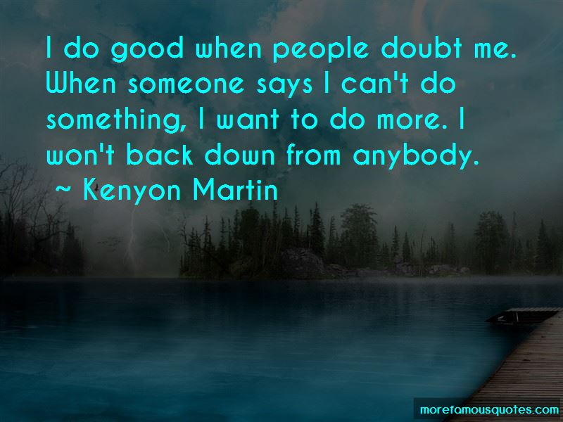 Kenyon Martin Quotes