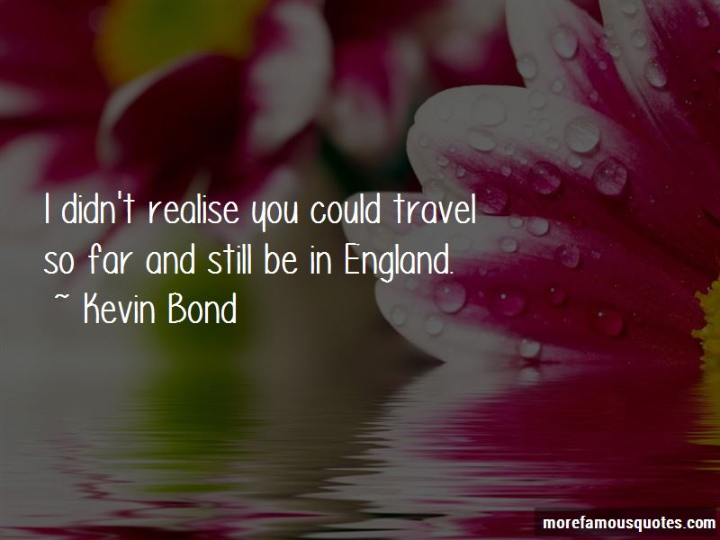 Kevin Bond Quotes Pictures 2