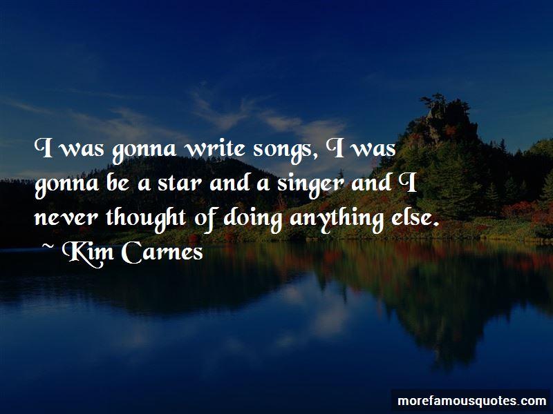 Kim Carnes Quotes Pictures 4
