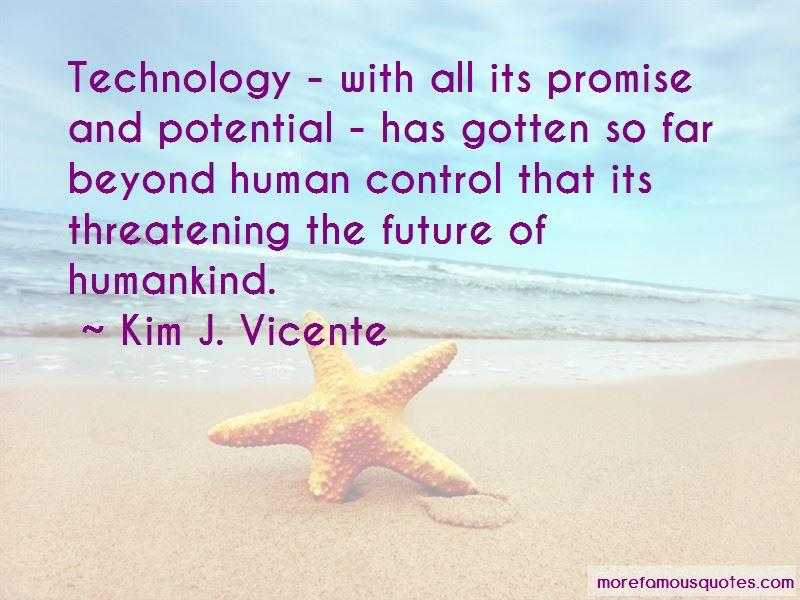 Kim J. Vicente Quotes