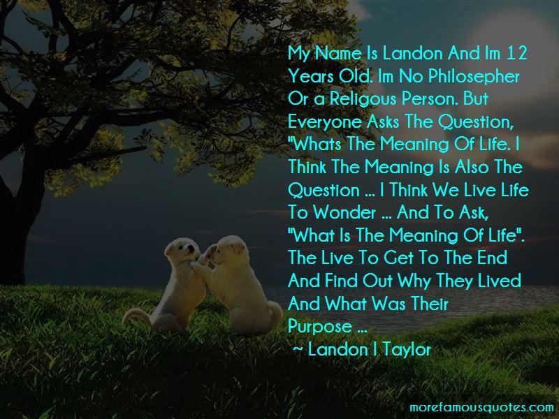 Landon I Taylor Quotes