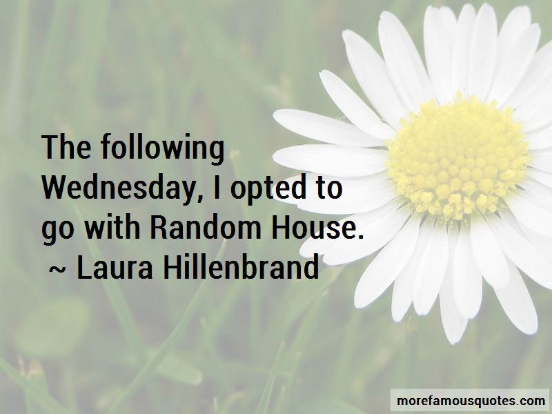 Laura Hillenbrand Quotes