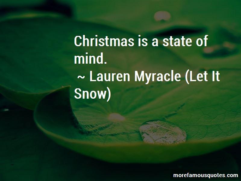 Lauren Myracle (Let It Snow) Quotes