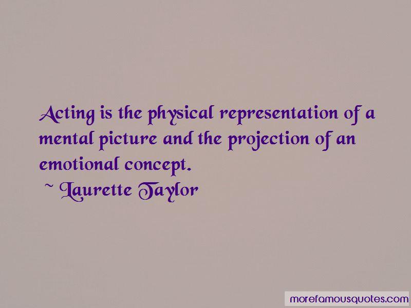 Laurette Taylor Quotes Pictures 3