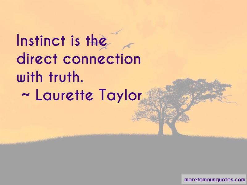 Laurette Taylor Quotes