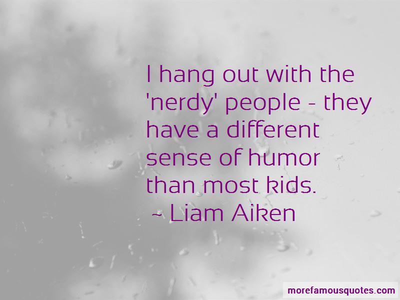 Liam Aiken Quotes