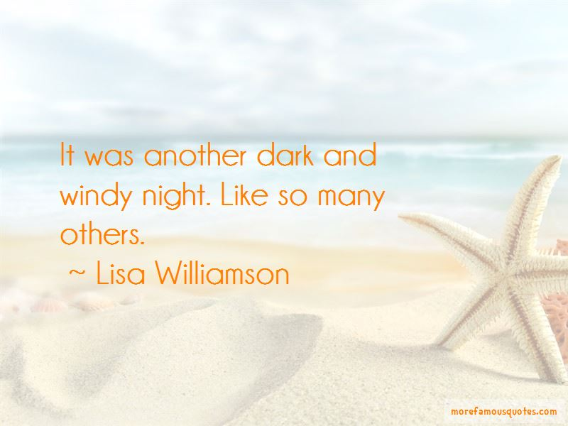 Lisa Williamson Quotes