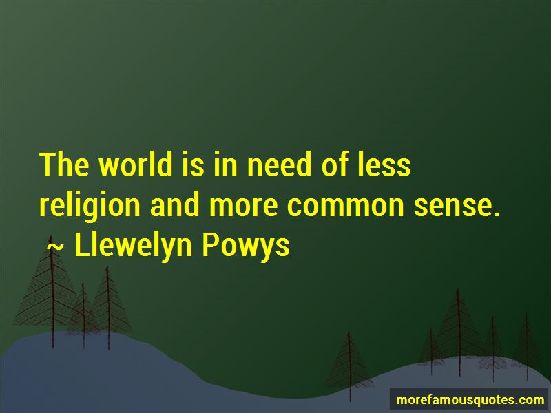 Llewelyn Powys Quotes Pictures 4
