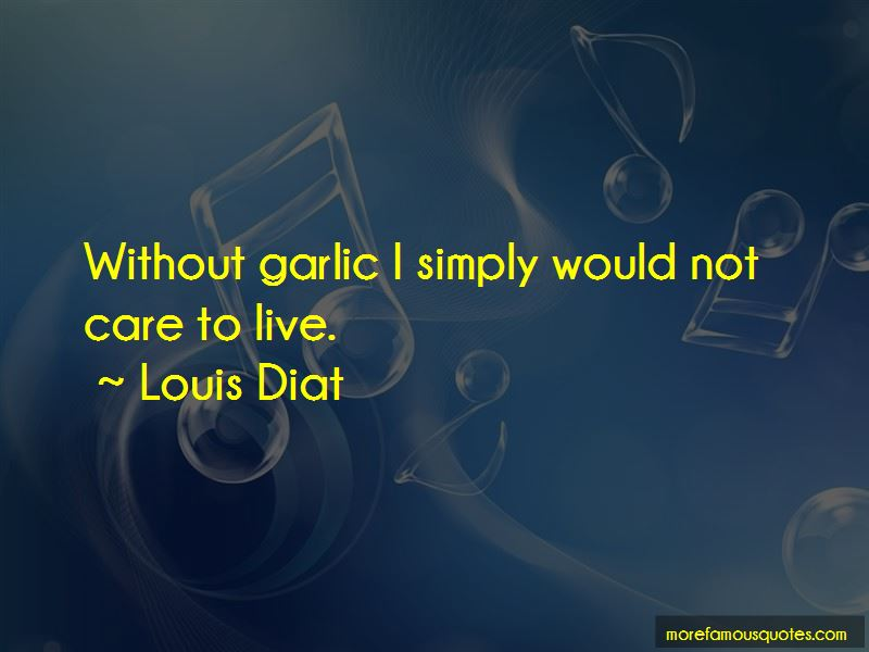 Louis Diat Quotes Pictures 3