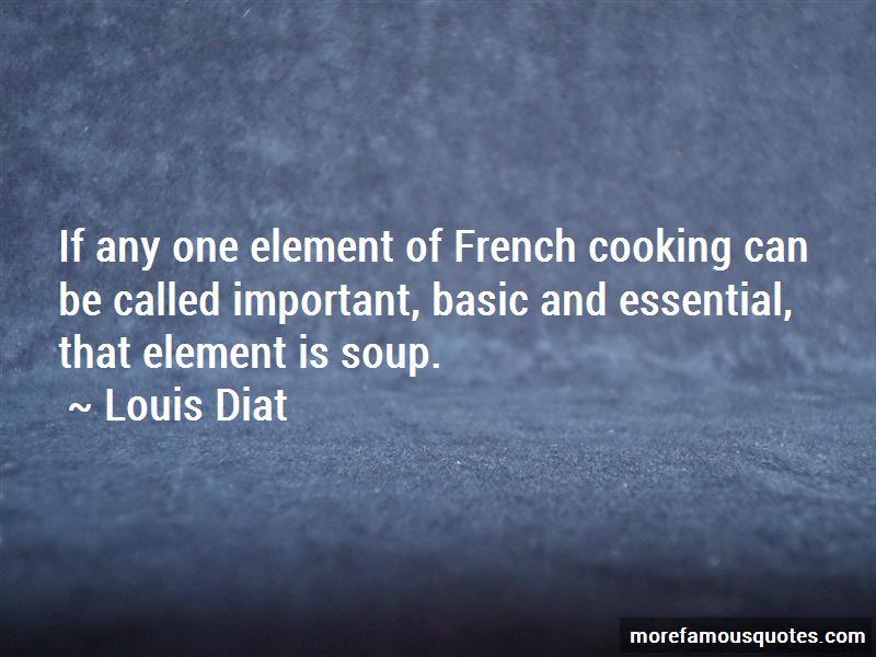 Louis Diat Quotes