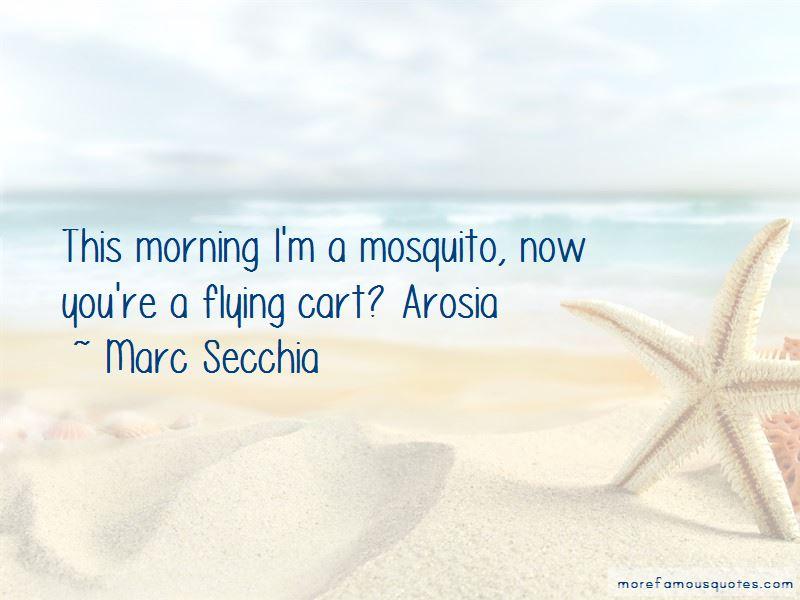 Marc Secchia Quotes Pictures 2