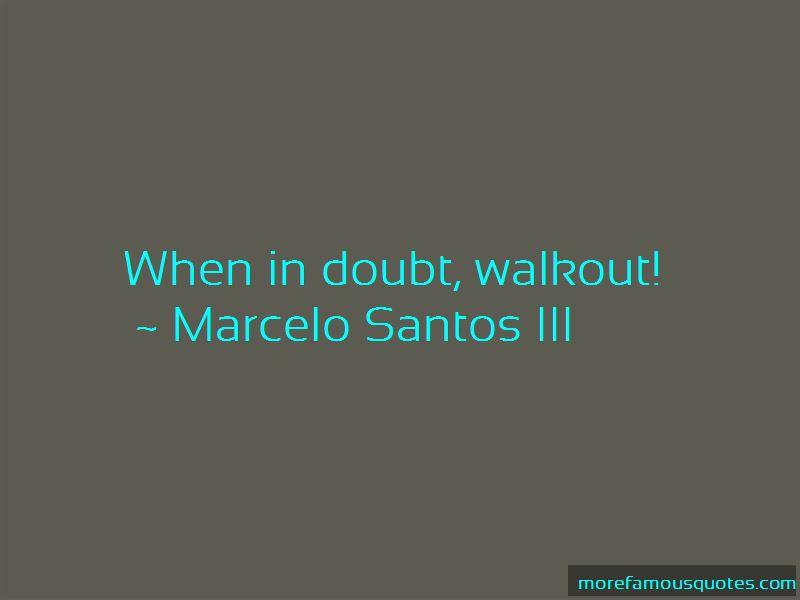 Marcelo Santos III Quotes