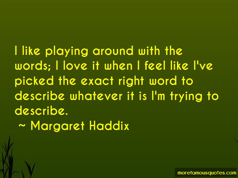 Margaret Haddix Quotes Pictures 4