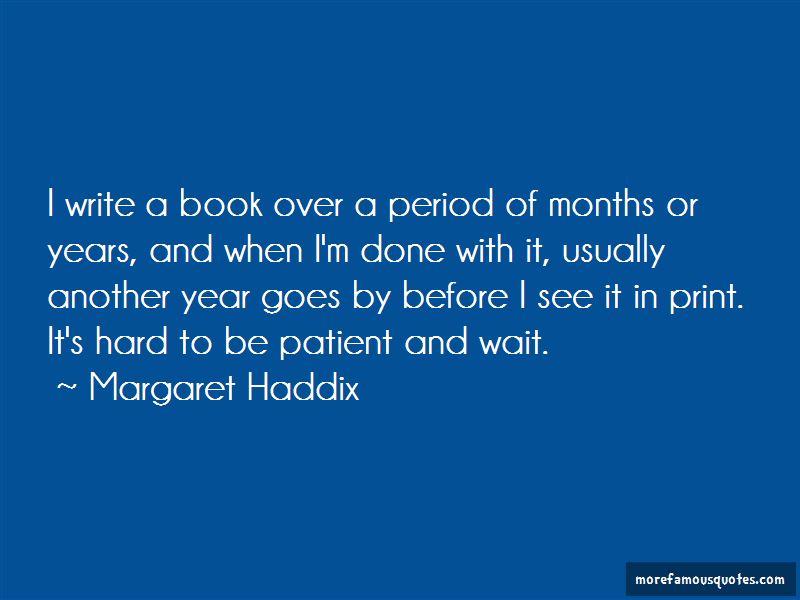 Margaret Haddix Quotes