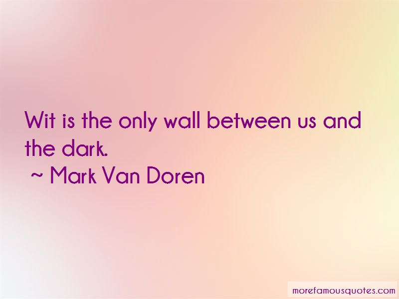 Mark Van Doren Quotes Pictures 3