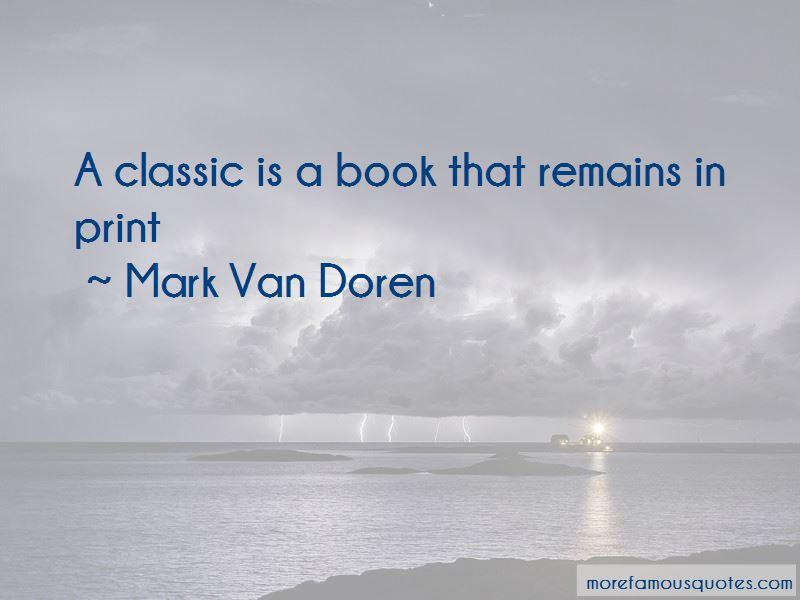Mark Van Doren Quotes