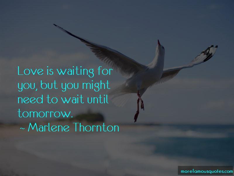 Marlene Thornton Quotes