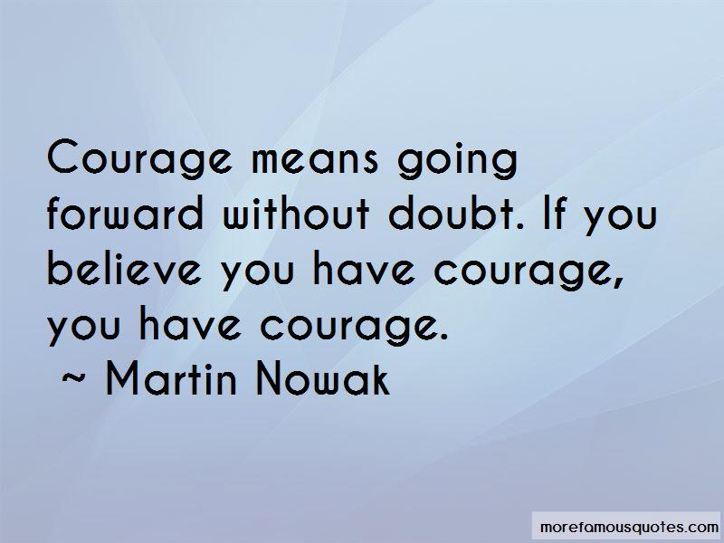 Martin Nowak Quotes