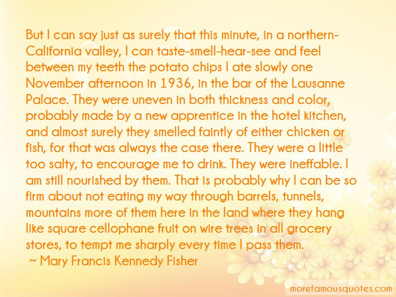 Mary Francis Kennedy Fisher Quotes Pictures 3